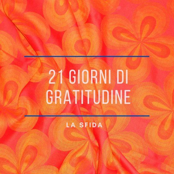 Gratitudine – la sfida dei 21 giorni
