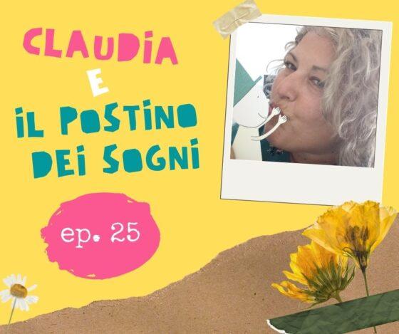 Claudia e il Postino dei sogni ep 25